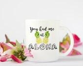 Aloha Coffee Mug, Funny C...