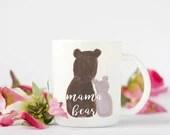 Mama Bear Mug, New Mom Gi...