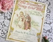 Antique Vintage 1892 The SWEETEST STORY Ever Told / Tell Me, Do You Love Me Sheet Music 1890s Song by R M Stults Colonial Couple Cover Art