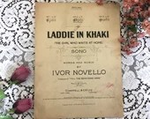 Antique Vintage 1915 SHEET MUSIC Laddie In Khaki (The Girl Who Waits At Home) Song 1910s Words & Music by Ivor Novello World War I Patriotic