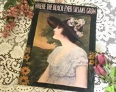 Antique Vintage 1917 SHEET MUSIC Where The Black-Eyed Susans Grow Song STARMER Cover Art 1910s Lyric by Dave Radford Music Richard Whiting