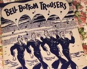 Vintage 1944 Sheet Music Bell Bottom Trousers 1940s World War WW II Barbelle Sailor Cover Art