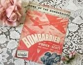 Vintage 1943 SONG of The BOMBARDIERS Sheet Music WW2 Movie Cover Art Pat O'Brien & Randolph Scott Lyrics by Jack Scholl Music by M K Jerome