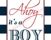 Nautical Ahoy It's A Boy Sign Boy or Girl Baby or Bridal Shower Birthday Party Wedding Decor Table Navy Blue Red White Digital File
