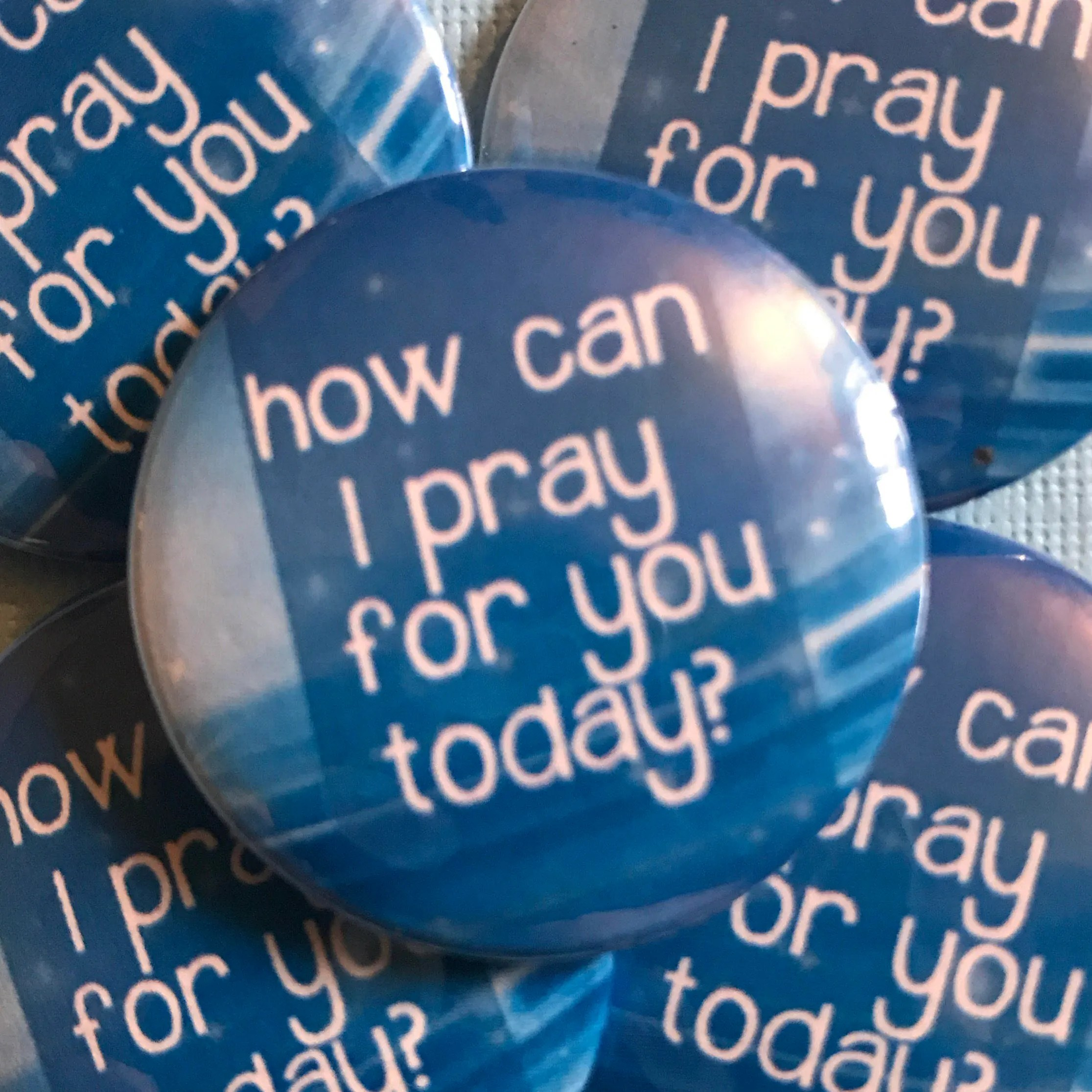 How Can I Pray For You Today Christian Button Christian