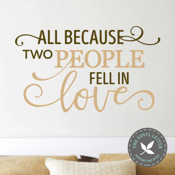All Because Two People Fell in Love by TheVinylLetter