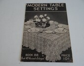 1937 Modern Table Settings - Crochet Patterns for Tablecloths Placemats Doilies Table Runner - The Spool Cotton Company - J.P. Coats Clark's