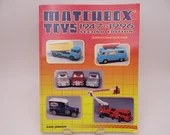 Matchbox Toys 1947 to 1996 Second Edition Identification and Value Guide Softcover Book