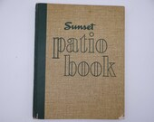 """1952 First Edition Sunset """"Patio Book""""  from Sunset Magazine Architecture Design Hardcover Book"""