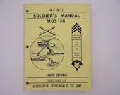 """1979 Department of the Army Technical Field Manual FM 6-13B1/2 """"Soldier's Manual MOS13B Cannon Crewman"""""""