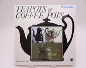 """Vintage Hardcover Reference Book """"Teapots and Coffee Pots"""" by Philip Miller"""