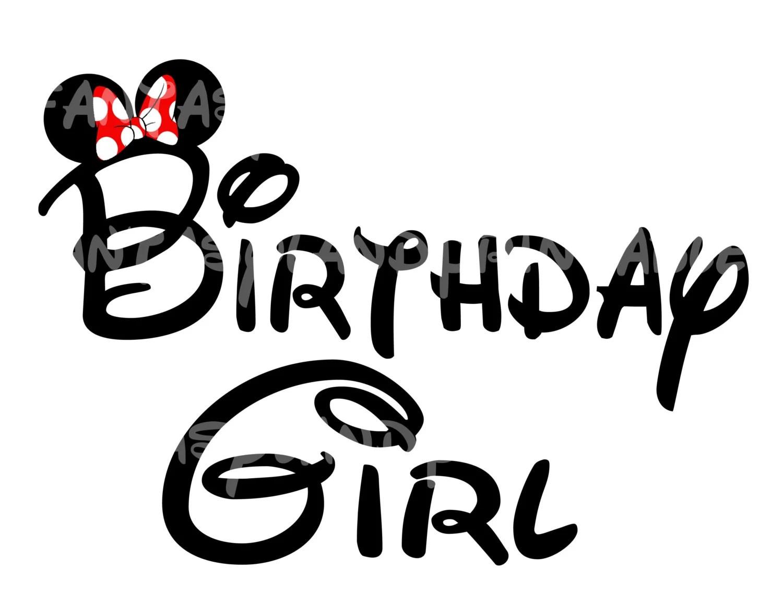 Birthday Girl Minnie Mouse Mickey Diy Printable Iron