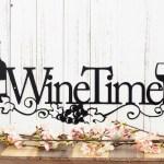 Wine Time Metal Sign Wine Decor Metal Wall Art Kitchen Decor Dining Decor Wine Lover Metal Wall Decor Wall Hanging Sign