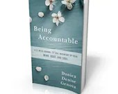 Being Accountable, A 12-week journal to take inventory of your mind, body, and soul.