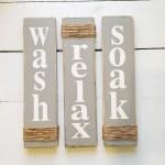 Wash Relax Soak Gray Farmhouse Decor Rustic