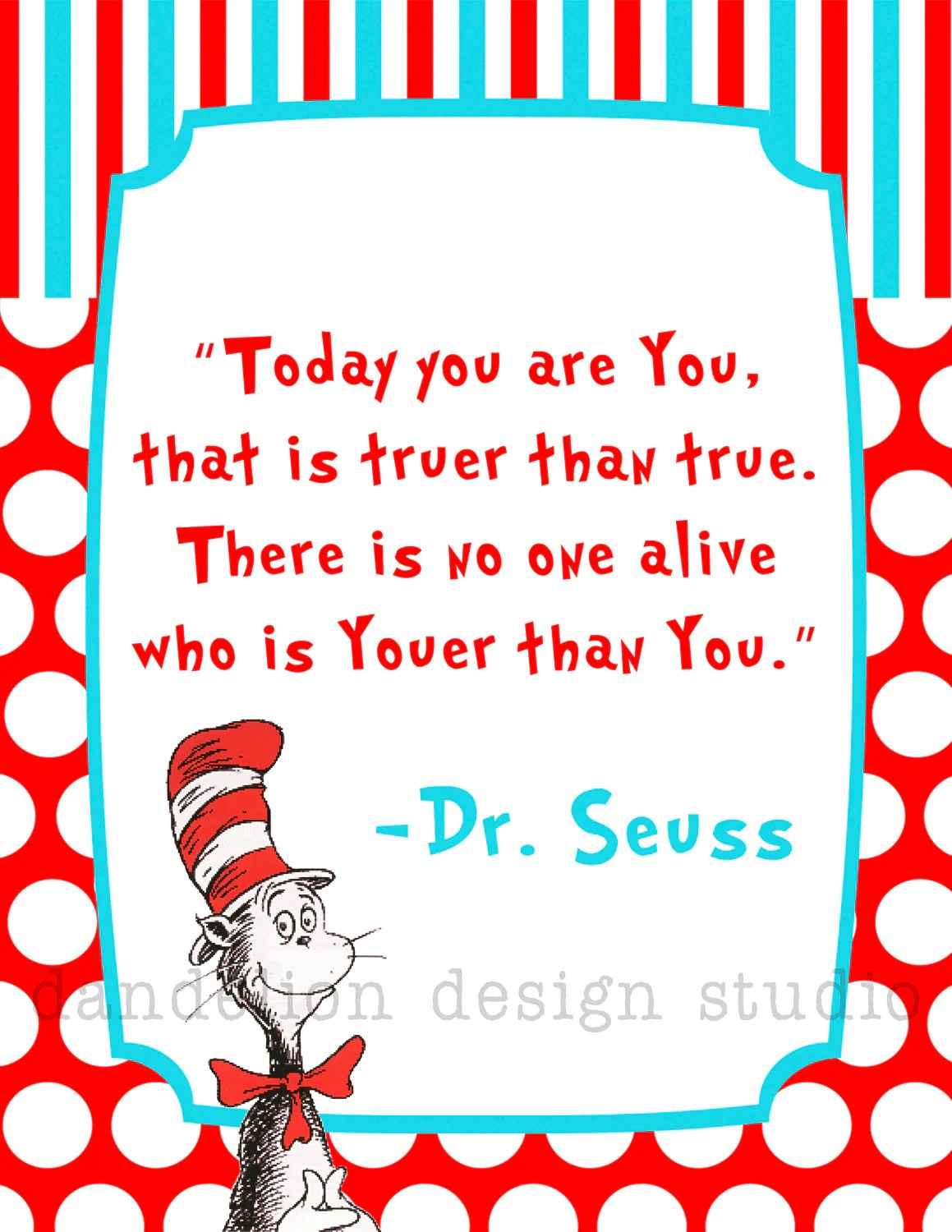 Printable Youer Than You 8x10 Digital Art Print Dr Seuss