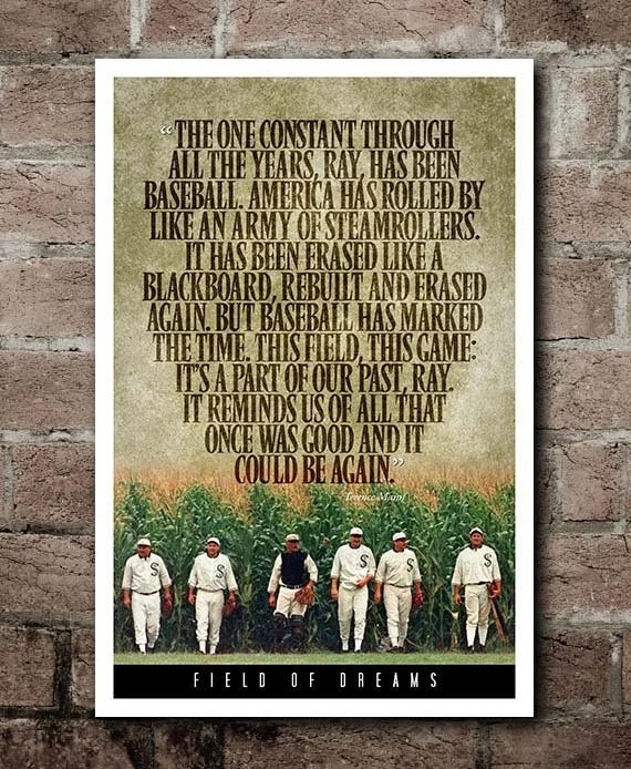 field of dreams terence mann quote poster 12 x18