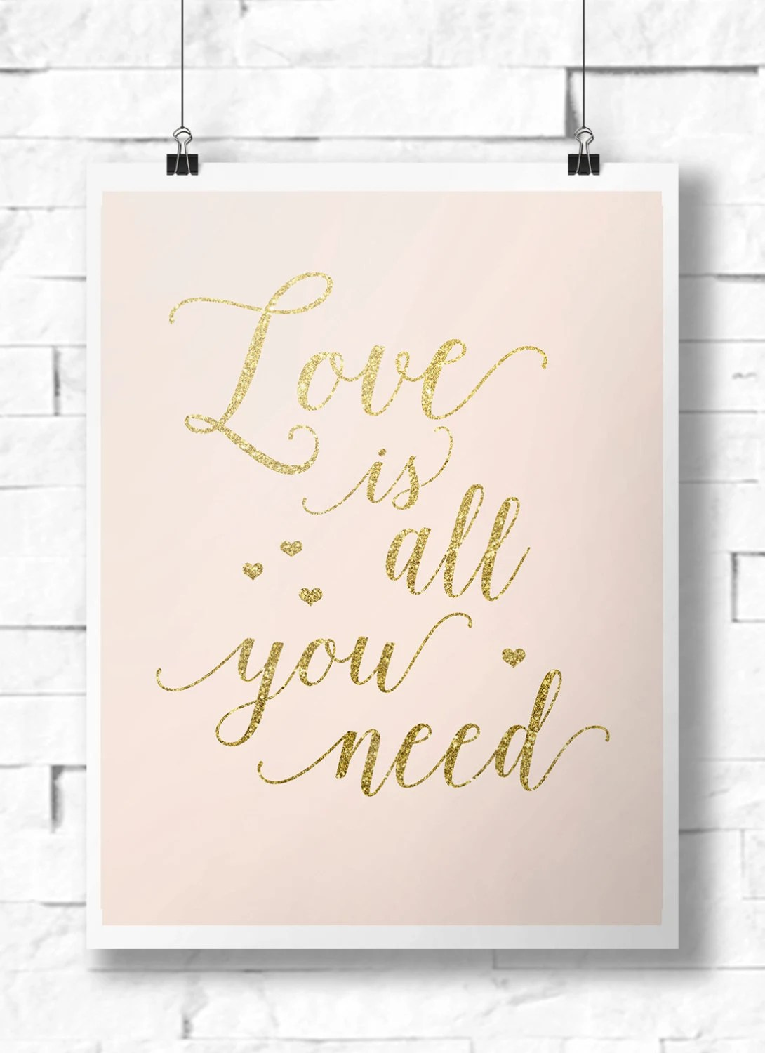Download Printable Love is all you need Wedding Sign | Blush & Gold ...