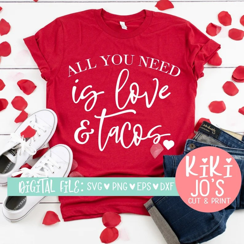 Download All you need its love and tacos svg valentines svg | Etsy