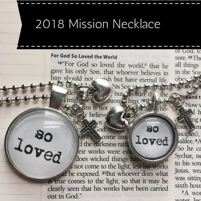 "So Loved - 2018 Mission Necklace 18"" or 33"" *FREE SHIPPING*"