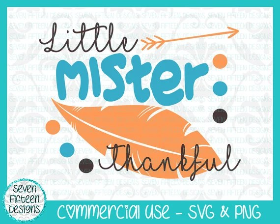 Download Little Mister Thankful Feather and Arrow Thanksgiving SVG ...