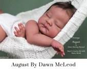 "CuStOm ReBoRn August by Dawn McLeod (22""+Full Limbs)"