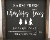 Farm Fresh Christmas Trees Wooden Sign