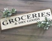 Large Groceries and Dry Goods Farmhouse decor  sign