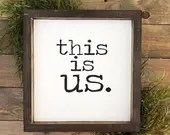 This Is Us farmhouse Style Wooden sign