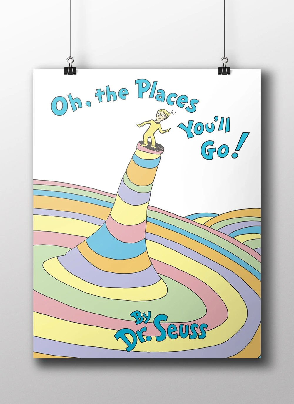 dr seus oh the places you ll go book cover poster various sizes