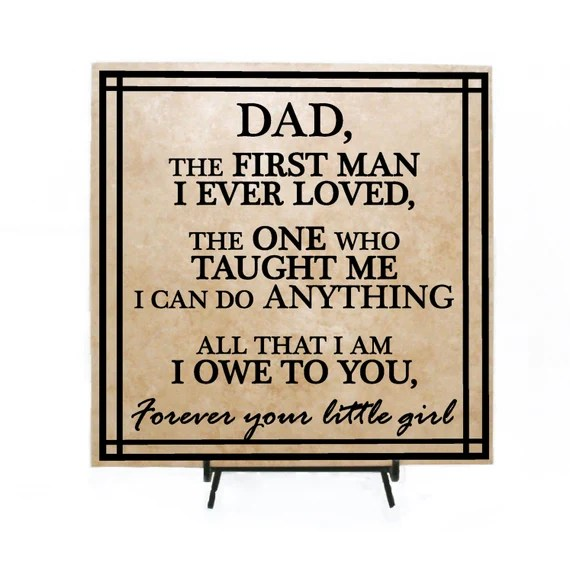 Download Dad the first man I ever loved your little girl sign