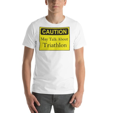 Caution May Talk About Triathlon Short-Sleeve Unisex T-Shirt