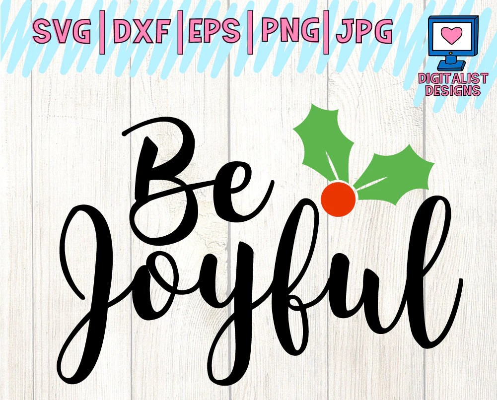 Download Be joyful SVG joy holly svg cricut cut files winter svg | Etsy
