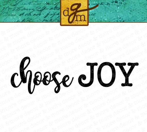 Download SVG File Choose Joy SVG Inspirational SVG Sayings for ...