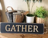 Wood Engraved Gather Sign...