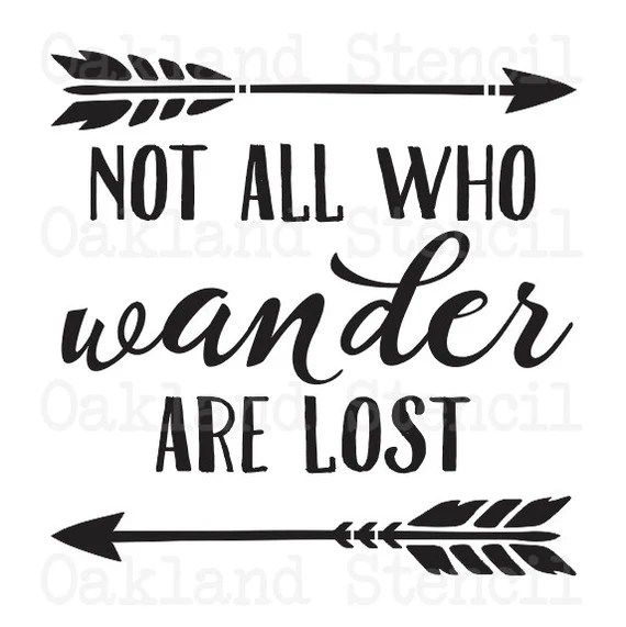 Download Inspirational STENCIL Not all who wander are lost 6 sizes ...