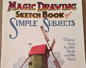 First Edition 1921 Magic Drawing Sketch Book of Simple Subjects /No. 481