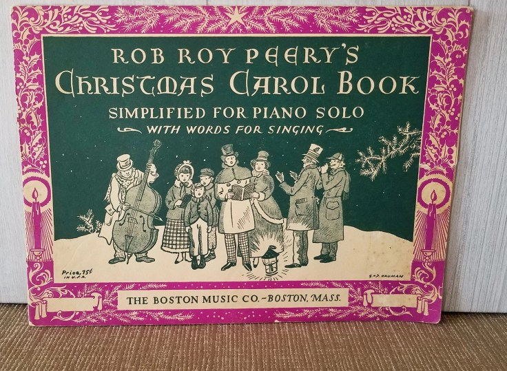 Vintage Music Sheet Book/Rob Peery's Christmas Carol Book/ For Piano Solo and Words for Singing/ 25 Christmas Songs included