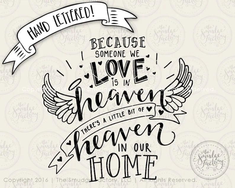 Download Heaven SVG Cut File Because Someone We Love Is In Heaven ...