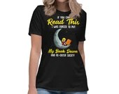If You Can Read This I Was Forced To Put Down My Book Womens Relaxed T-Shirt
