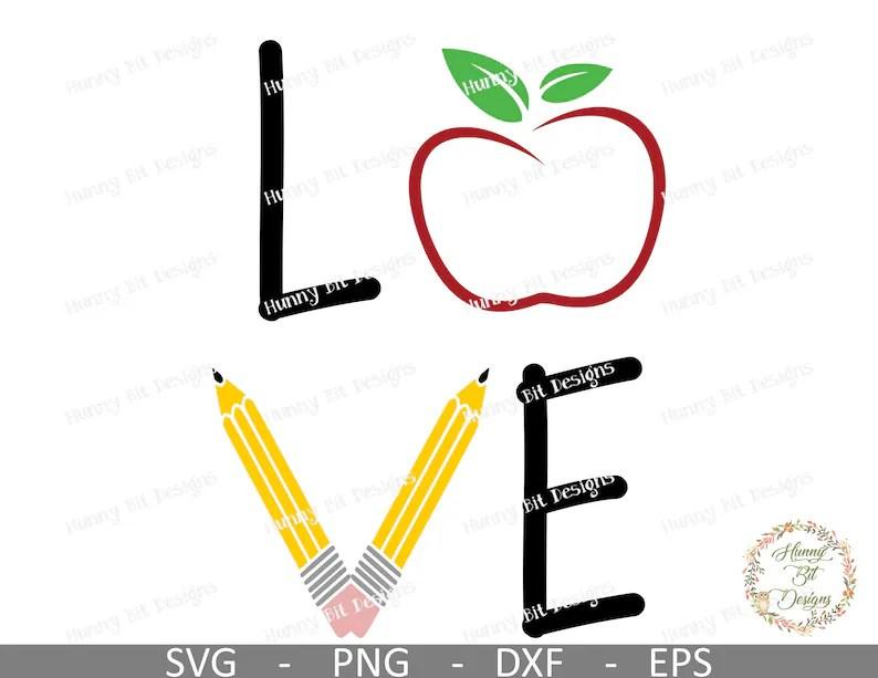 Teacher Love SVG Apple Pencil SVG School SVG Teacher Shirt ...