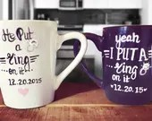 He Put a Ring on it - His and Hers Engagement Mugs. Engagement Photoshoot Props. Engagement announcement Mugs.