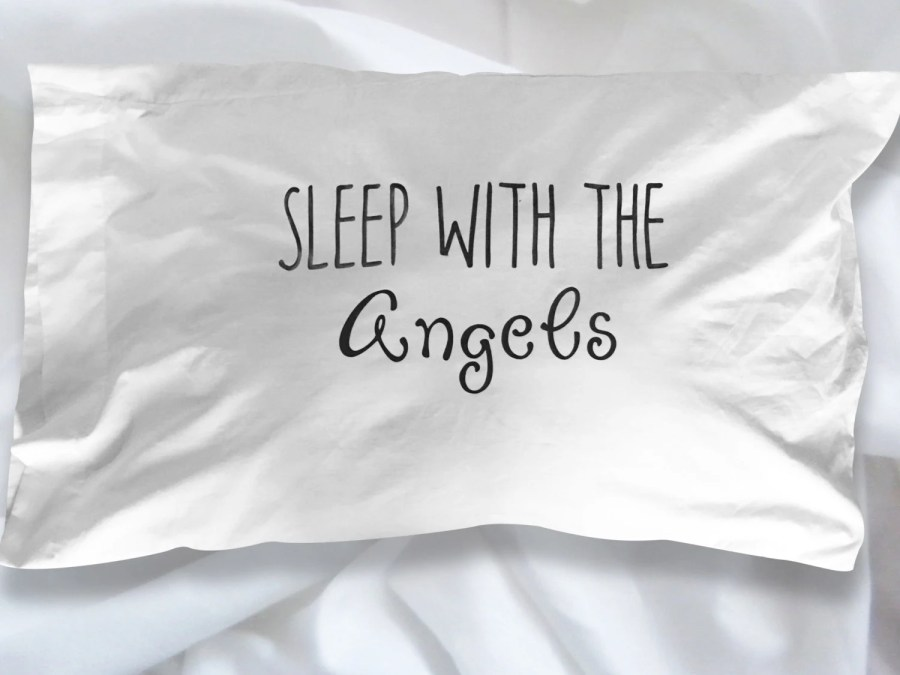 Sleep With The Angels Pil...