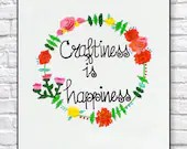 Craftiness is Happiness - Canvas Art for Craft Room - Floral colors and Personalization completely Free!