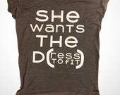 She want the D - ress to ...