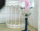 Dirty Thirty Glitter Dipped Wine Glass - Personalized Birthday Wine Glass for the 30th Celebration.