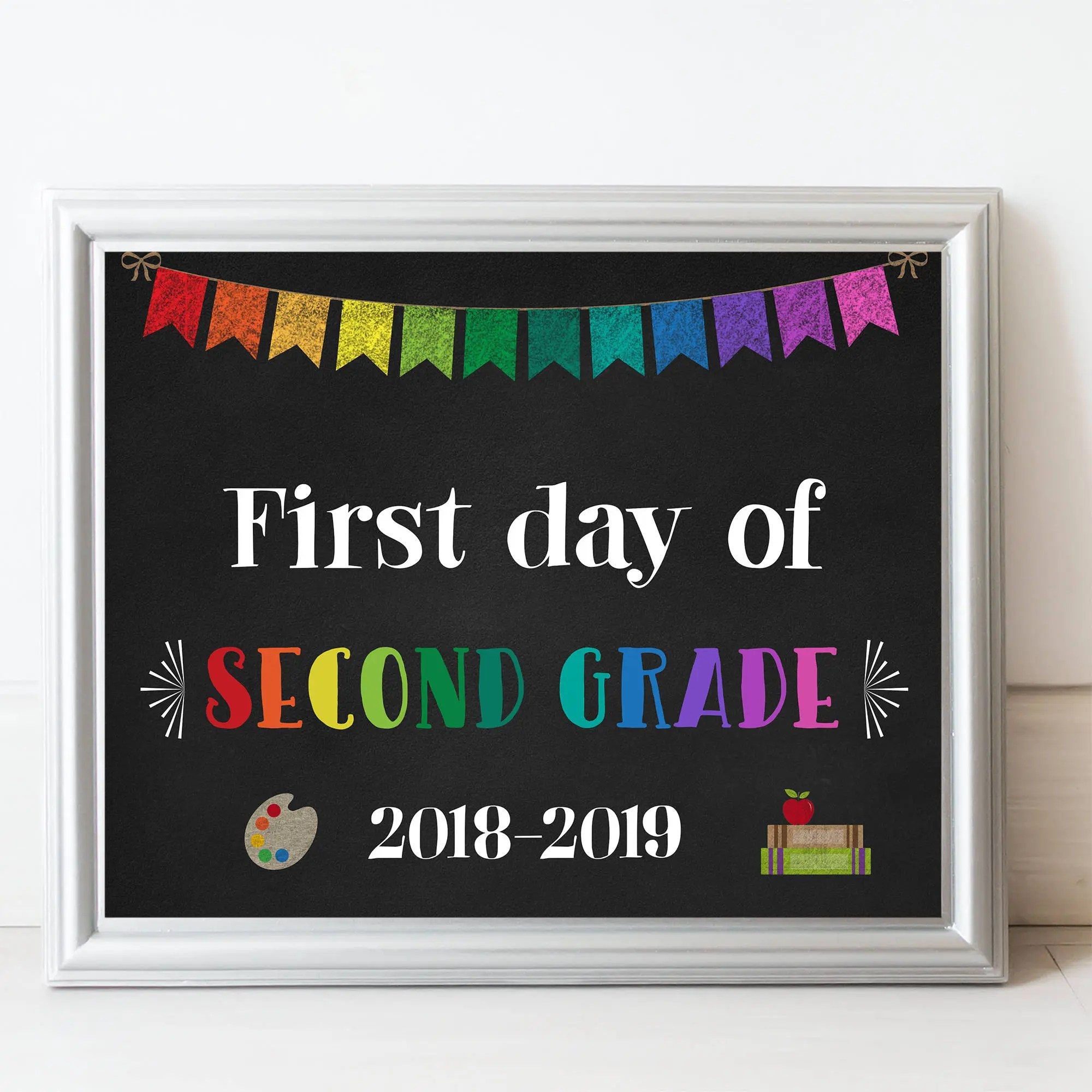 Printable First Day Of Second Grade Sign First Day Of