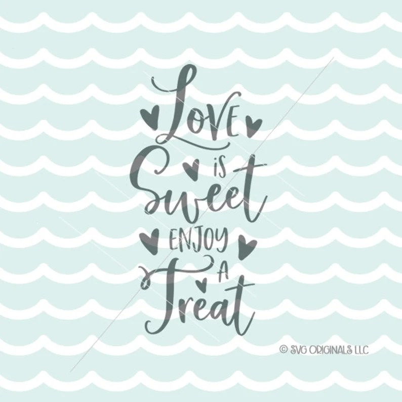 Download Love Is Sweet SVG Wedding SVG Cutting File Cricut Explore ...
