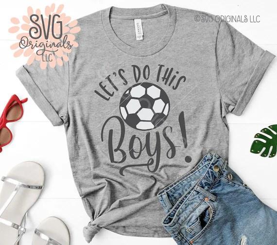 Download Let's Do This Boys SVG Soccer SVG File Lets Let's Do | Etsy