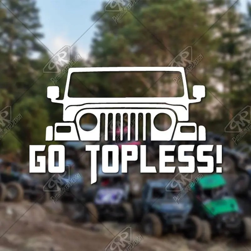 DECAL - 'Go Topless&#...